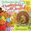 Thanksgiving All Around - Mike Berenstain (Paperback)