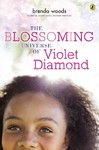 The Blossoming Universe of Violet Diamond - Brenda Woods (Paperback)