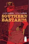 Southern Bastards Volume 1: Here Was a Man - Jason Aaron (Paperback)
