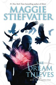 The Dream Thieves - Maggie Stiefvater (Paperback) - Cover