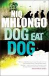 Dog Eat Dog (New Edition) - Niq Mhlongo (Paperback)