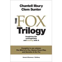 The Fox Trilogy: Imagining the Unimaginable and Dealing With It - Chantell Illbury (Paperback)