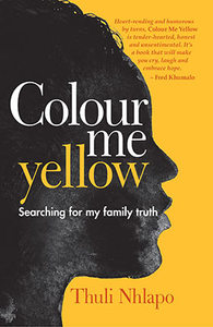 Colour Me Yellow - Thuli Nhlapo (Paperback) - Cover