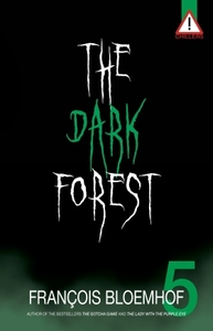 The Dark Forest - François Bloemhof (Paperback) - Cover
