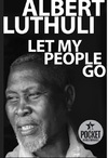 Let My People Go - Albert Luthuli (Paperback)
