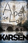Abel Se Lot - Chris Karsten (Paperback)