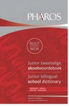 Junior Tweetalige Skoolwoordeboek/Bilingual School Dictionary - Pharos Dictionaries (Paperback)