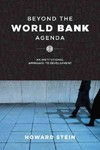 Beyond the World Bank Agenda - Howard Stein (Paperback)