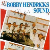 Bobby Hendricks - To All the Girls (CD) - Cover