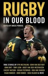 Rugby In Our Blood (Paperback)