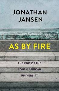 As by Fire - Jonathan Jansen (Paperback) - Cover