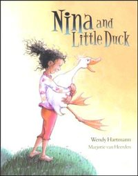 Nina and Little Duck - Wendy Hartmann (Paperback) - Cover