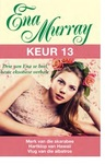 Ena Murray Keur 13 - Ena Murray (Paperback)