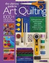 The Ultimate Guide to Art Quilting - Linda Seward (Paperback)