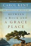 Carol Kent - Between a Rock Grace Place (DVD)