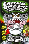 Captain Underpants and the Tyrannical Retaliation of the Turbo Toilet 2000 - Dav Pilkey (Hardcover)