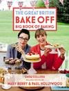 Great British Bake Off Big Book of Baking - Linda Collister (Hardcover)