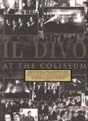 Il Divo - At The Coliseum (DVD) Cover