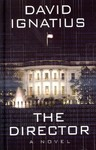 The Director - David Ignatius (Hardcover)