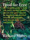Food For Free - Richard Mabey (Hardcover)