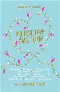 My True Love Gave to Me - Stephanie Perkins (Hardcover) - Cover