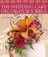 Wedding Cake Decorator's Bible - Alan Dunn (Paperback)