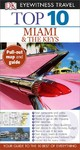 DK Eyewitness Travel Top 10 Miami and the Keys - Jeffrey Kennedy (Paperback)