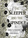 Sleeper and the Spindle - Neil Gaiman (Hardcover)