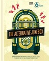 500 Extraordinary Tracks That Tell a Story of Alternative Music - BBC 6 Music (Hardcover)