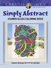 Creative Haven Simply Abstract Stained Glass Coloring Book - Jessica Mazurkiewicz (Paperback)