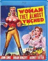 Woman They Almost Lynched (Region A Blu-ray)