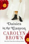 Daisies in the Canyon - Carolyn Brown (Paperback)
