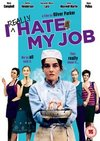 I Really Hate My Job (DVD)