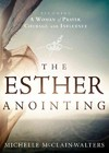 Esther Anointing - Michelle Mcclain (Paperback)