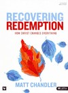 Recovering Redemption - Matt Chandler (Paperback)