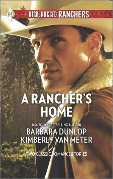 A Rancher S Home Barbara Dunlop Paperback Books