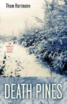 Death in the Pines - Thom Hartmann (Paperback)