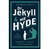 Strange Case of Dr Jekyll and Mr Hyde and Other Stories - Robert Louis Stevenson (Paperback)