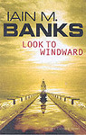 Look to Windward - Iain M. Banks (Paperback)