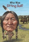 Who Was Sitting Bull? - Stephanie Spinner (Paperback)