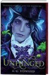 Unhinged - A. G. Howard (Paperback)