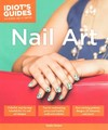 Idiot's Guides Nail Art - Emily Draher (Paperback)
