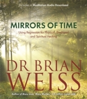 Mirrors of Time - Dr. Brian L. Weiss (Paperback) - Cover