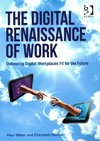 Digital Renaissance of Work - Paul Miller (Paperback)