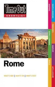 Time Out Rome Shortlist - Time Out Guides Ltd. (Paperback) - Cover