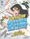 How to Draw Wonder Woman, Green Lantern, and Other DC Super Heroes - Aaron Sautter (Library)
