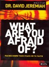 What Are You Afraid Of? - David Jeremiah (Paperback)