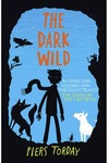 Last Wild Trilogy: the Dark Wild - Piers Torday (Paperback)