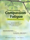 Overcoming Compassion Fatigue - Martha Teater (Paperback)