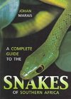 Complete Guide to the Snakes of Southern Africa - Johan Marais (Paperback)